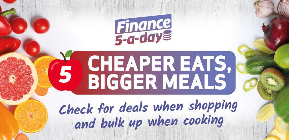 Cheaper Eats, Bigger Meals