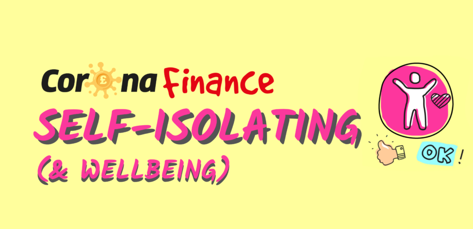 Corona-Finance: Self Isolating